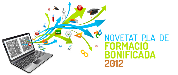 NOVETAT PLA DE FORMACI BONIFICADA 2012
