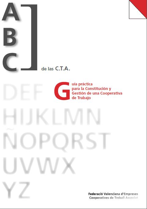 Guía Práctica para la constitución y gestión de una cooperativa de trabajo