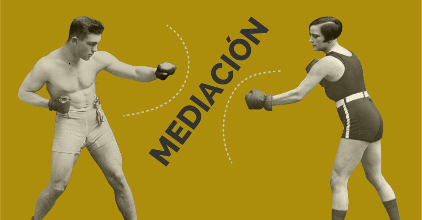 La mediación: un recurso eficaz, ágil, flexible y económico para resolver todo tipo de conflictos