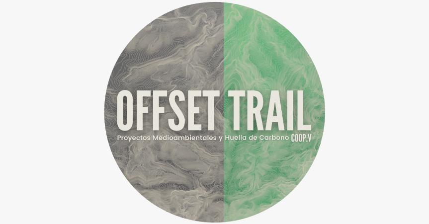 OFFSET TRAIL COOP.V, proyectos medioambientales para frenar la huella de carbono