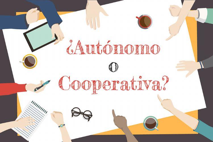 Autónomo vs Cooperativa ¿qué me conviene más?