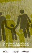 La maternidad y la paternidad en el derecho laboral español
