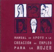 Manual de apoyo a la creación de empleo para la mujer